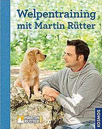 Welpentraining mit Martin Rütter Buch